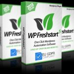 WP Freshstart 5 By Ankur Shukla Review – 1-CLICK Plugin That Creates Google-Friendly, *GDPR Ready* WordPress Sites in 2 Minutes That Make Money on COMPLETE AUTOPILOT…