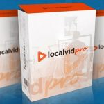 Local Vid Pro By Tom Yevsikov Review – The First Ever Software To Make Video Creation, Ranking & Selling Point & Click Easy In 1 Dashboard