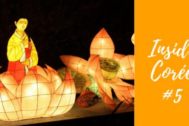 INSIDE COREE DU SUD #5: Le Festival Des Lanternes De Lotus partie 2
