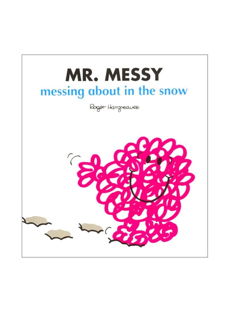 Messing Online Shop Shop Mr Men Mr Messy Messing About In The Snow Paperback