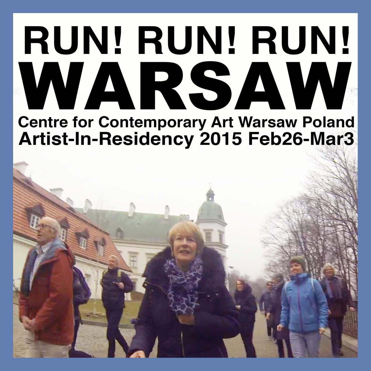 RUN! RUN! RUN! Warsaw
