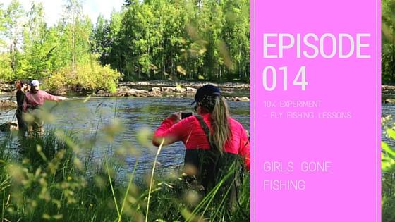 Kajana club flyfishing for Girls gone fishing