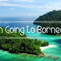 Holy Crap I'm Going to Borneo Next Week! (Wait, where?)