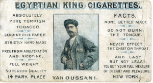 Yak Oussani's Egyptian King Cigarettes, advertising card, 1901