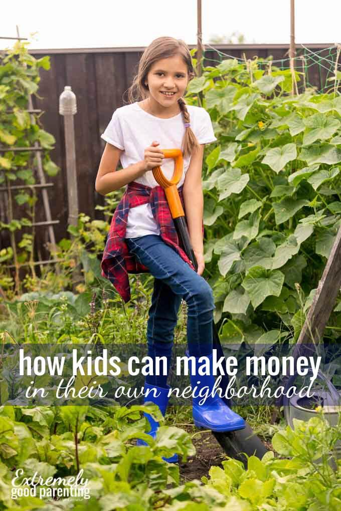 Easy  smart ways for kids to earn money in their own neighborhood