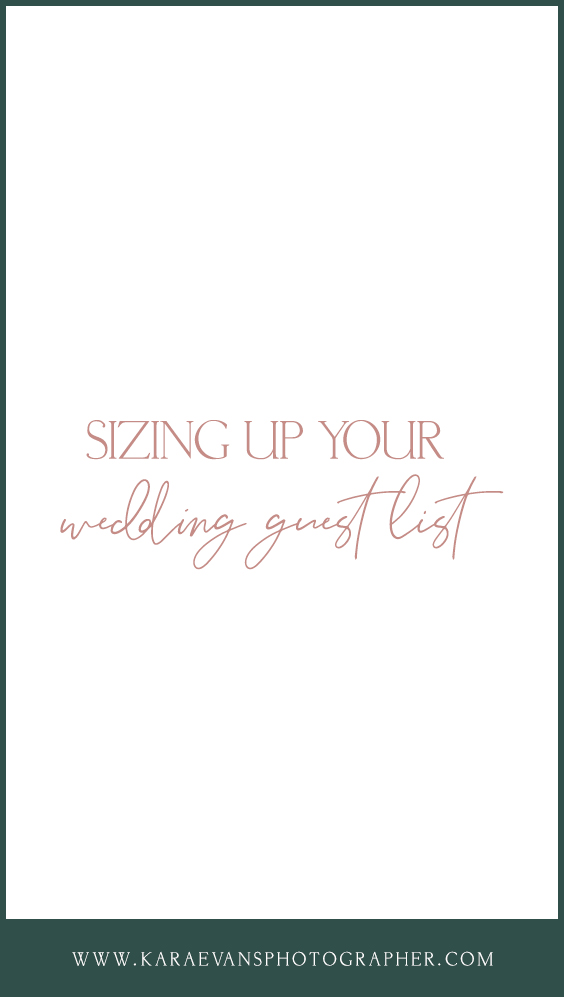 Sizing Up Your Wedding Guest List Wedding Wednesday Kara Evans