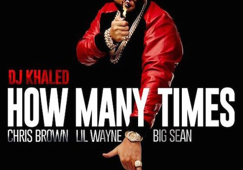 dj khaled how many times