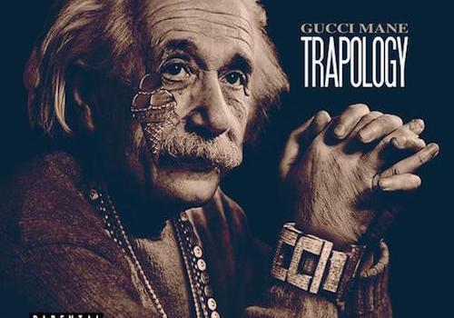 trapology gucci mane