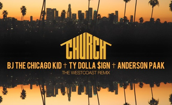 BJ the CHicago Kid- Church West Coast