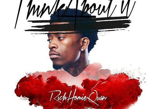 rich-homie-quan-think-about-it