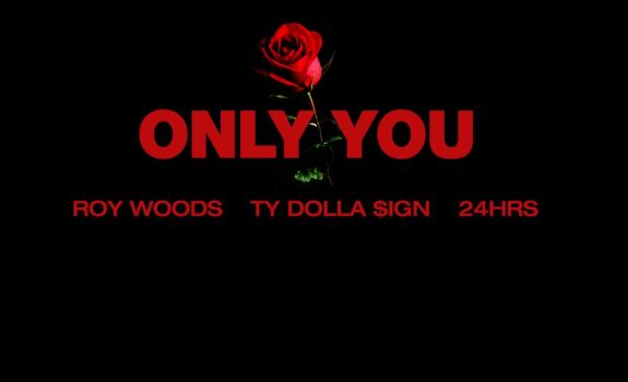 roy-woods-only-you