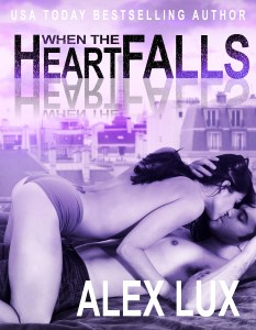 When the Heart Falls Alex Lux NEW