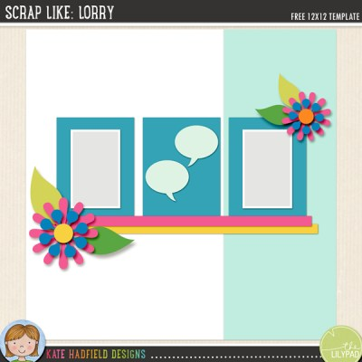 """Scrap Like Lorry"" FREE digiital scrapbooking template from Kate Hadfield Designs"