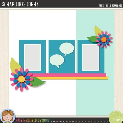 """Scrap Like Lorry"" FREE digiital scrapbooking template from Kate Hadfield Designs"