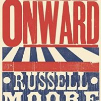 how Russell Moore's response to Donald Trump challenged me