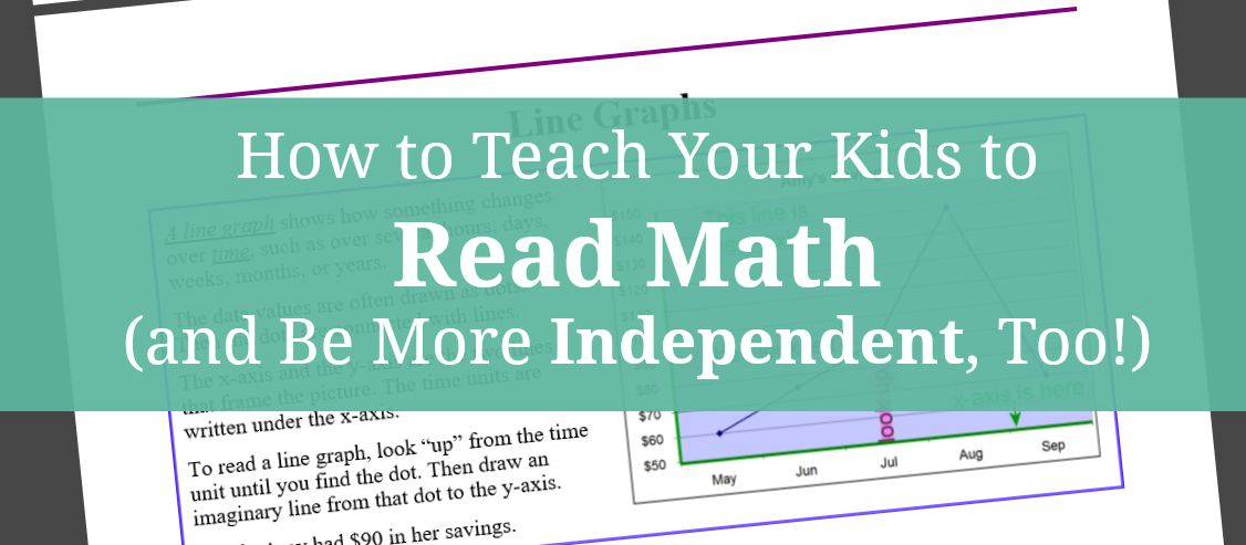 Teach Your Kids to Read Math and Be More Independent, Too
