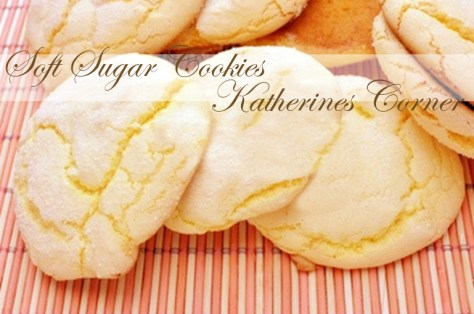 soft sugar cookies katherines corner