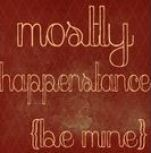 mostly happenstance