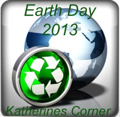earth day 2013 katherines corner