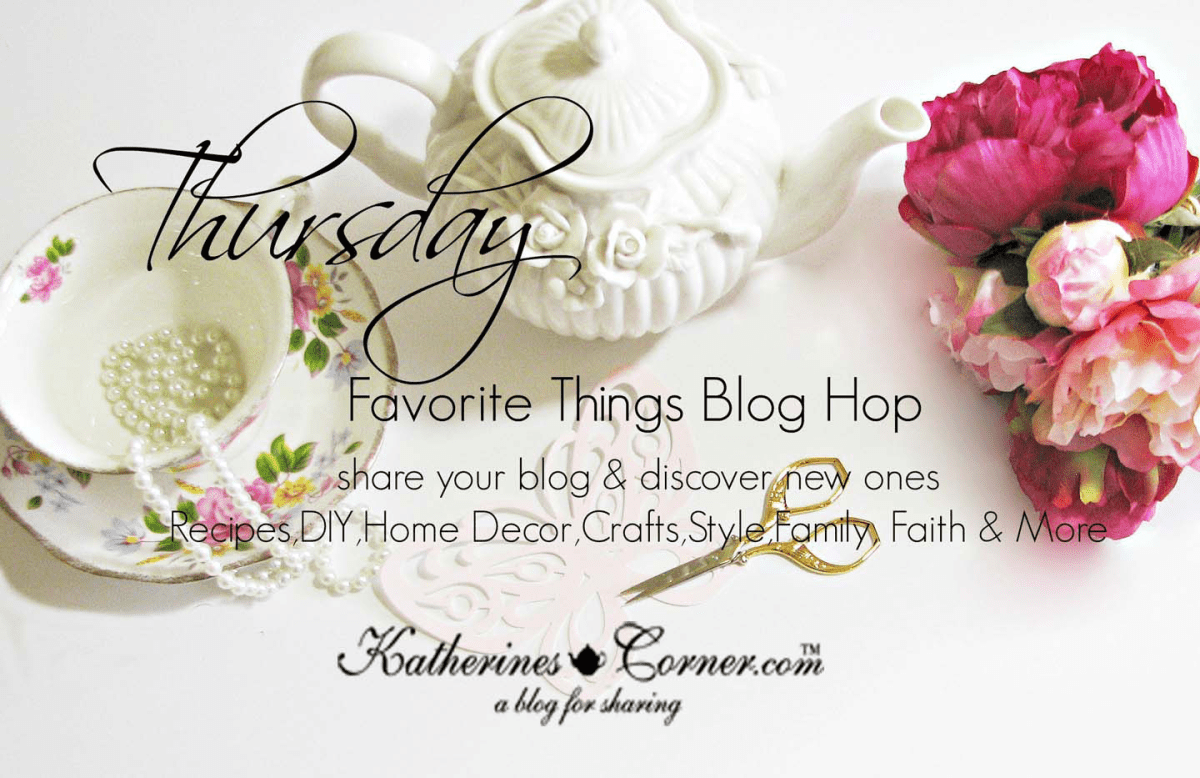 Thursday Favorite Things blog hop 222