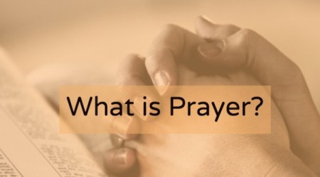 What is prayer? Dialoguing with God