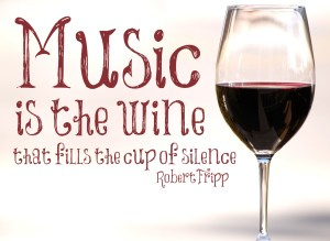 music quotes wine cup of silence