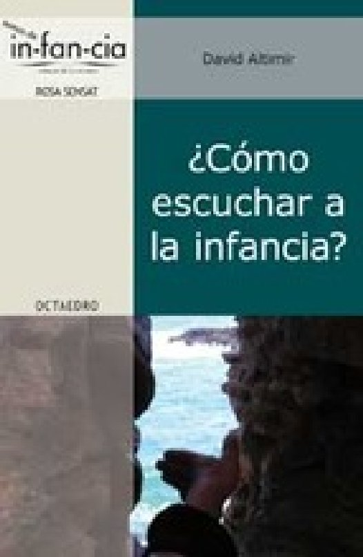 COMO ESCUCHAR A LA INFANCIA. David Altimir. David Altimir