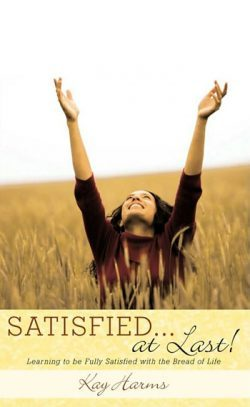 Satisfied at Last! by Kay Harms