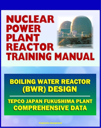 Nuclear Power Plant Reactor Training Manual Boiling Water Reactor