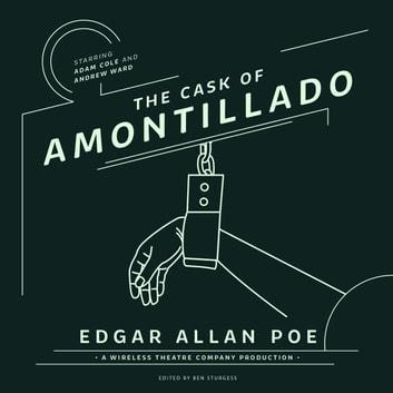 The Cask of Amontillado Audiobook by Edgar Allan Poe - 9781538489000
