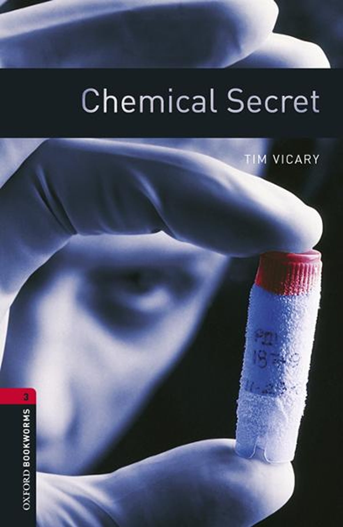 Oxford Bookworms Library Chemical Secret Level 3 Oxford Bookworms Library E Kitap