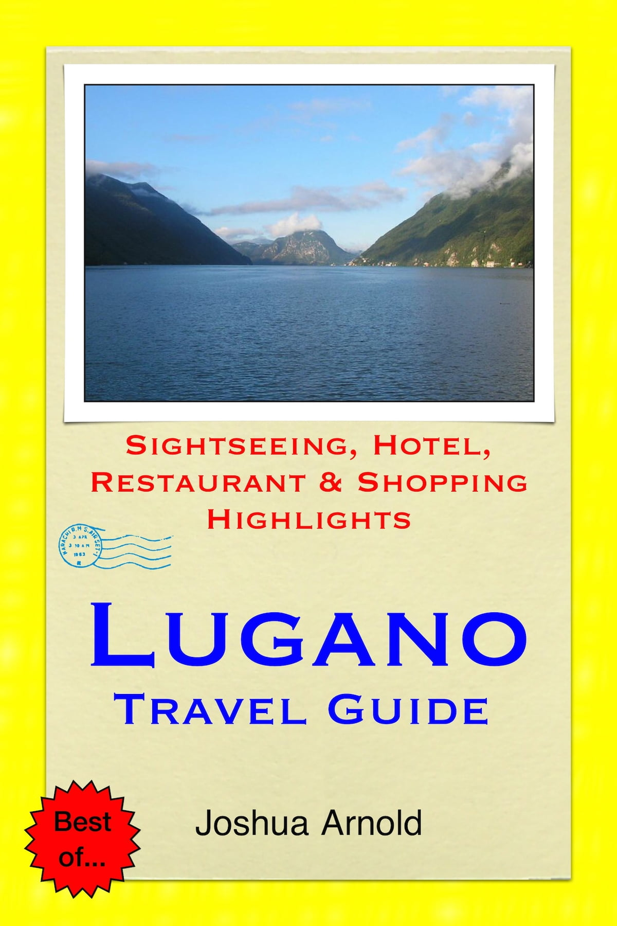 Arte Restaurant Lugano Lugano Switzerland Travel Guide Ebook By Joshua Arnold Rakuten Kobo