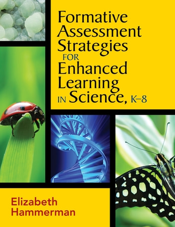Formative Assessment Strategies for Enhanced Learning in Science, K - formative assessment strategies