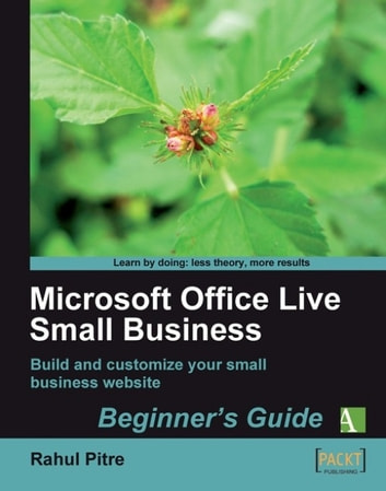 Microsoft Office Live Small Business Beginners Guide eBook di Rahul