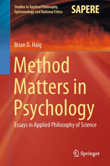 Method Matters in Psychology eBook by Brian D Haig - 9783030010515