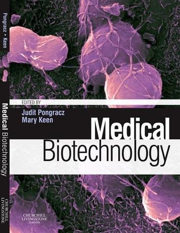 Medical Biotechnology E-Book eBook by Judit Pongracz, BSc, PhD