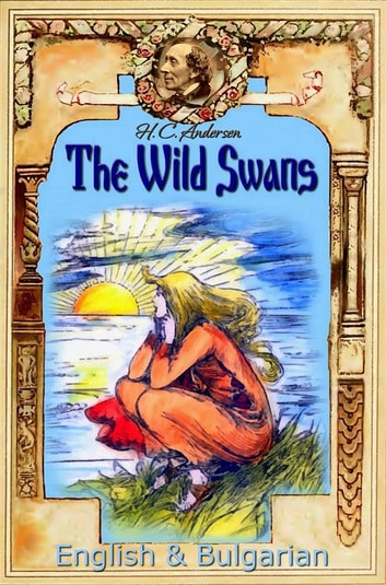 The Wild Swans English  Bulgarian eBook by H C Andersen