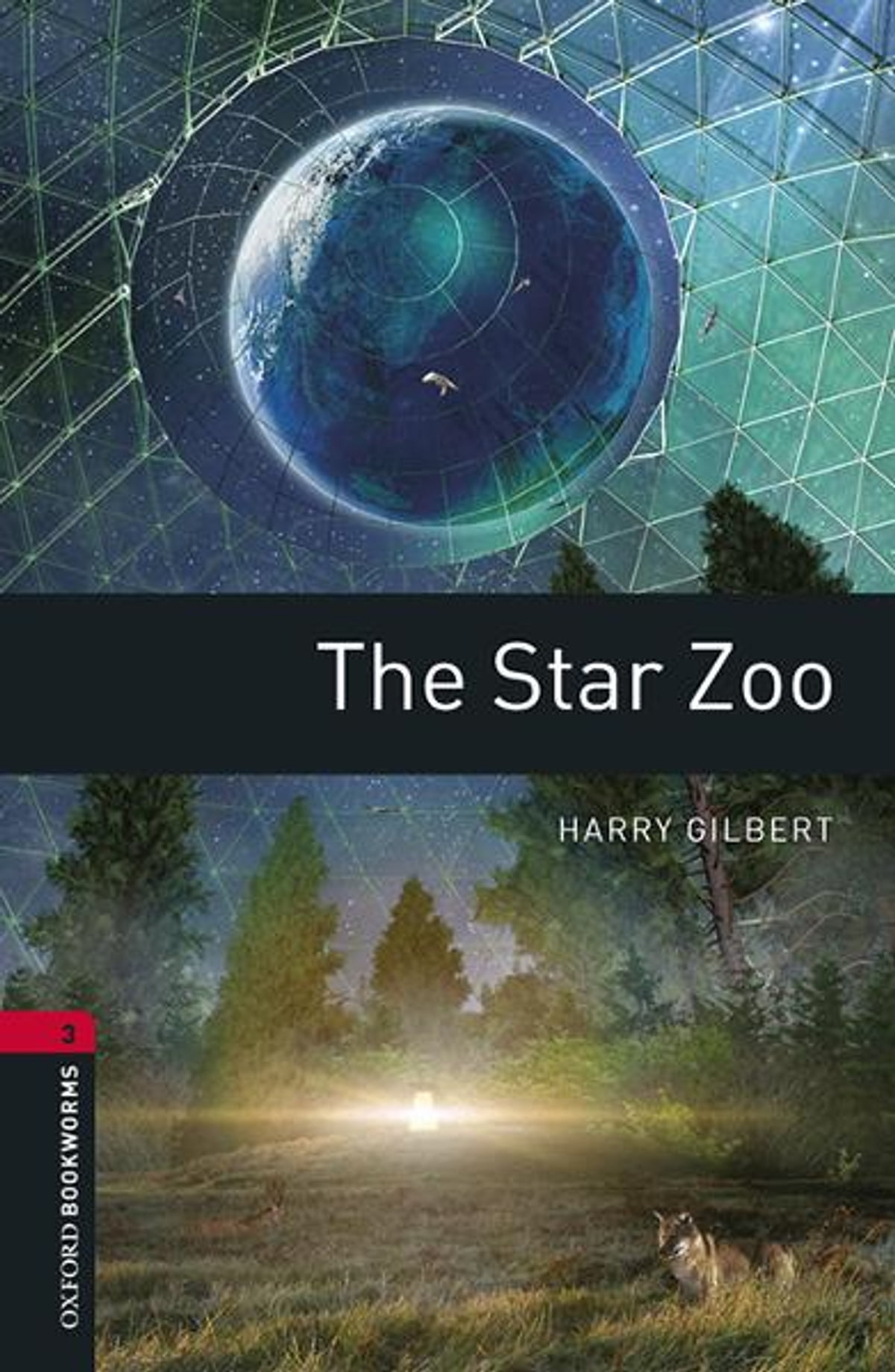 Oxford Bookworms Library The Star Zoo Level 3 Oxford Bookworms Library Ebook By
