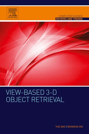 view based 3 d object retrieval qionghai dai