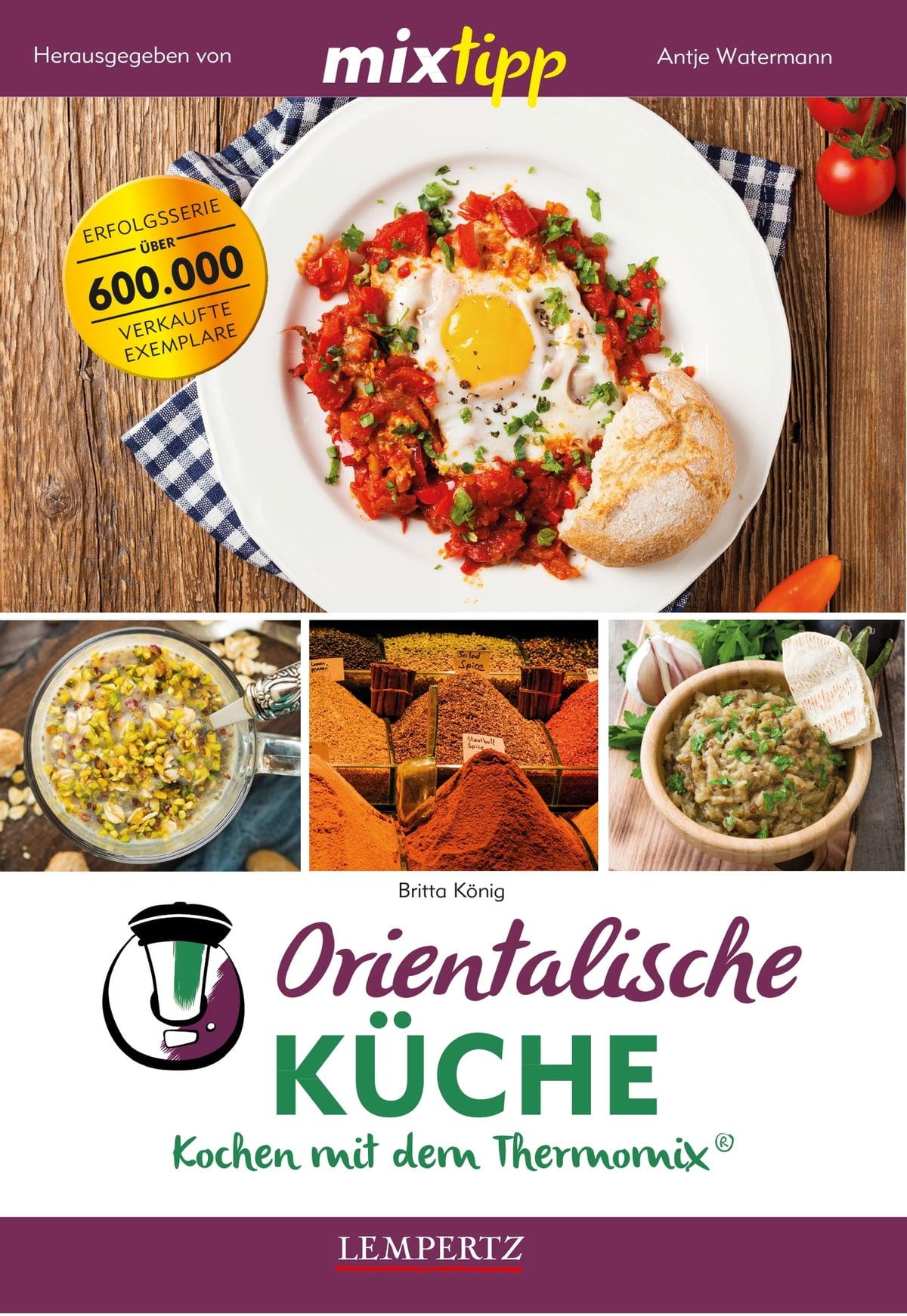 Mixtipp Orientalische Küche Ebook By Britta König Rakuten Kobo