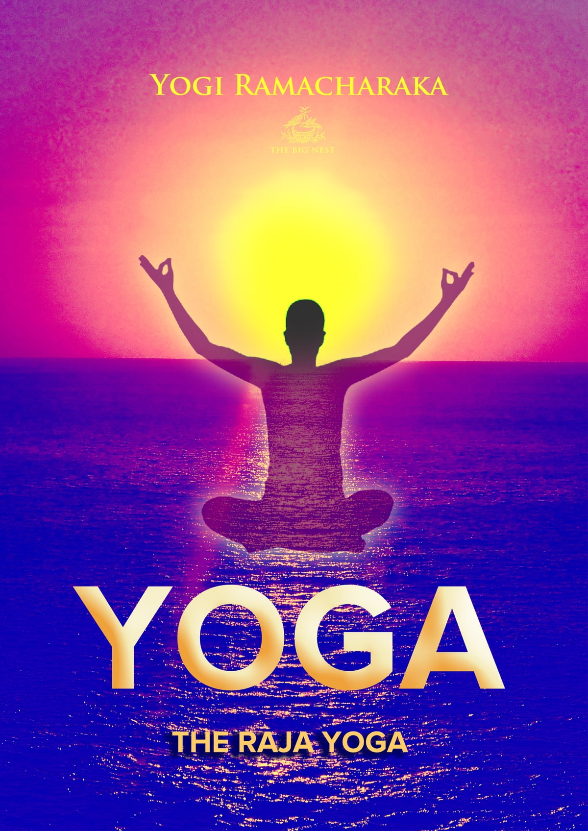 Raja Yoga Libro The Raja Yoga Ebook By Yogi Ramacharaka Rakuten Kobo