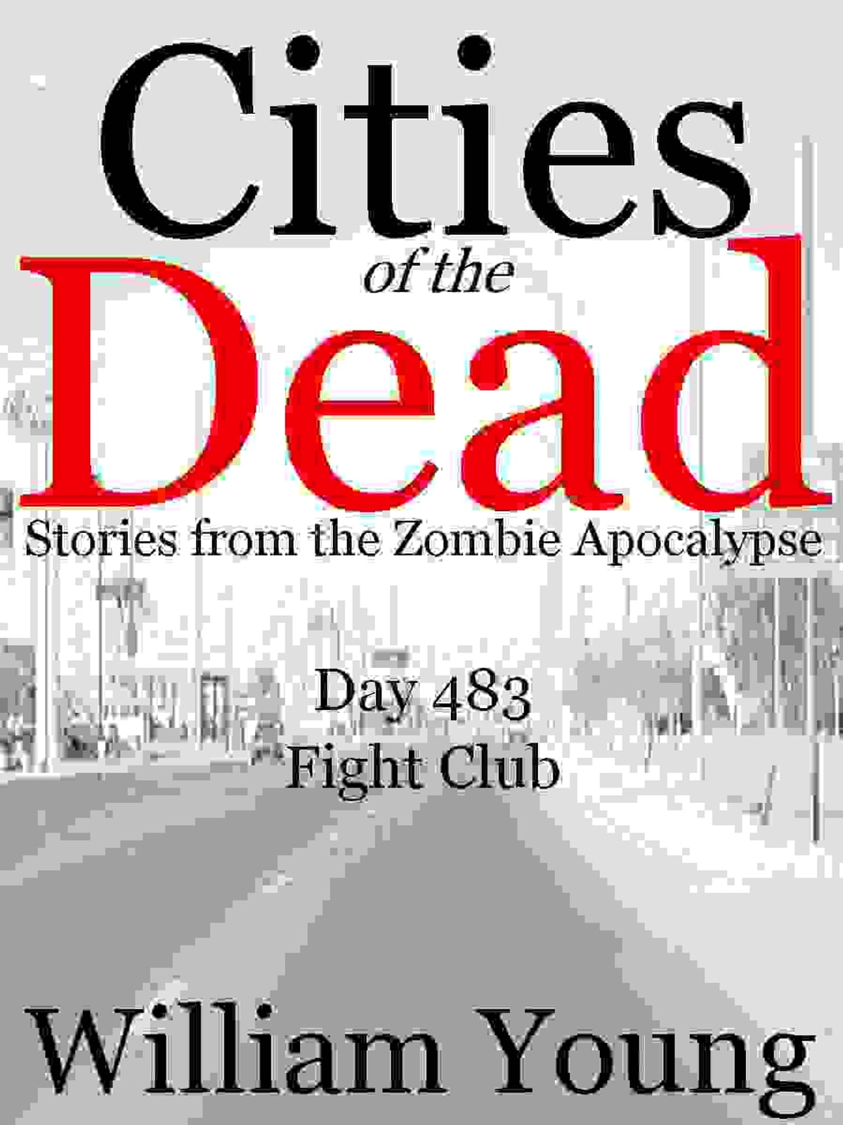Libreria Soriano Fight Club Cities Of The Dead Ebook By William Young Rakuten Kobo