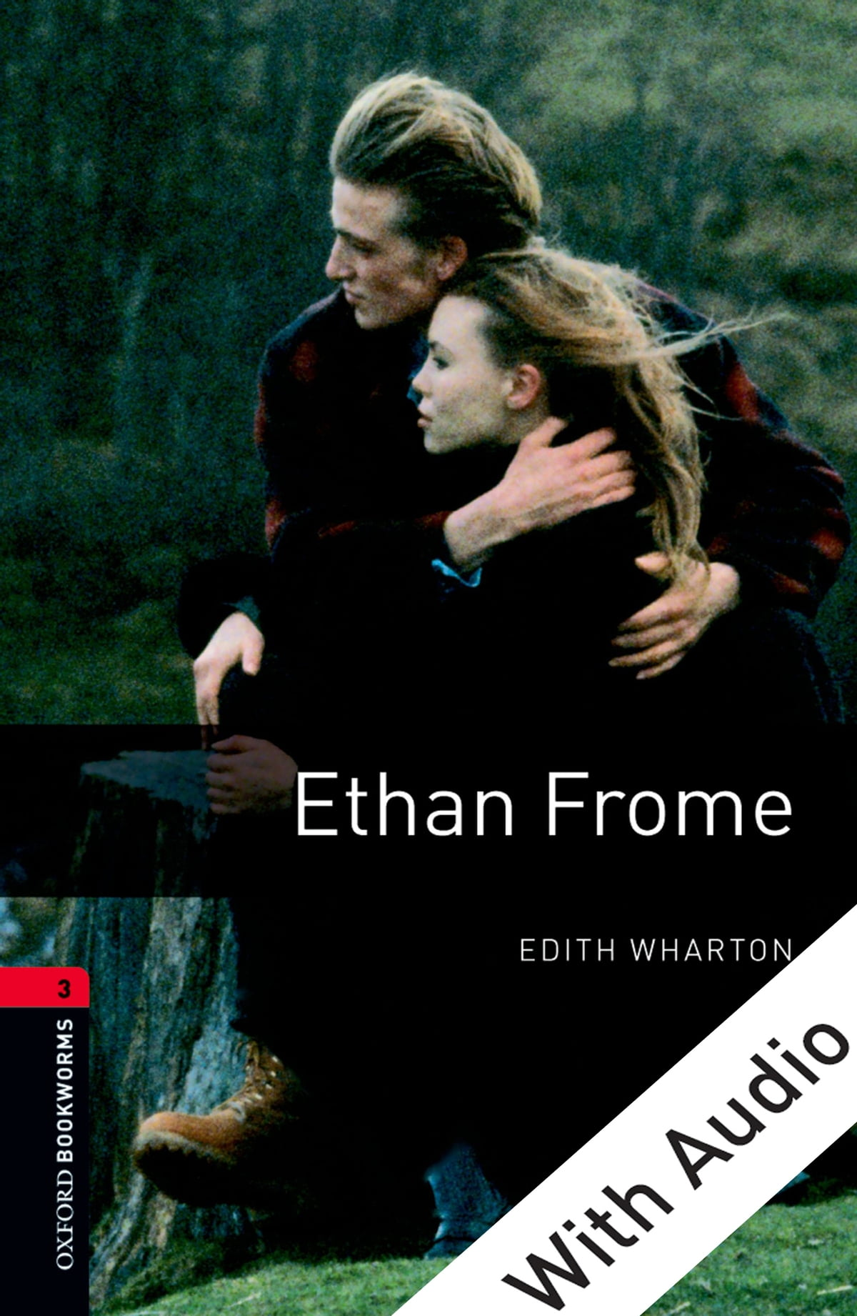 Oxford Bookworms Library Ethan Frome With Audio Level 3 Oxford Bookworms Library