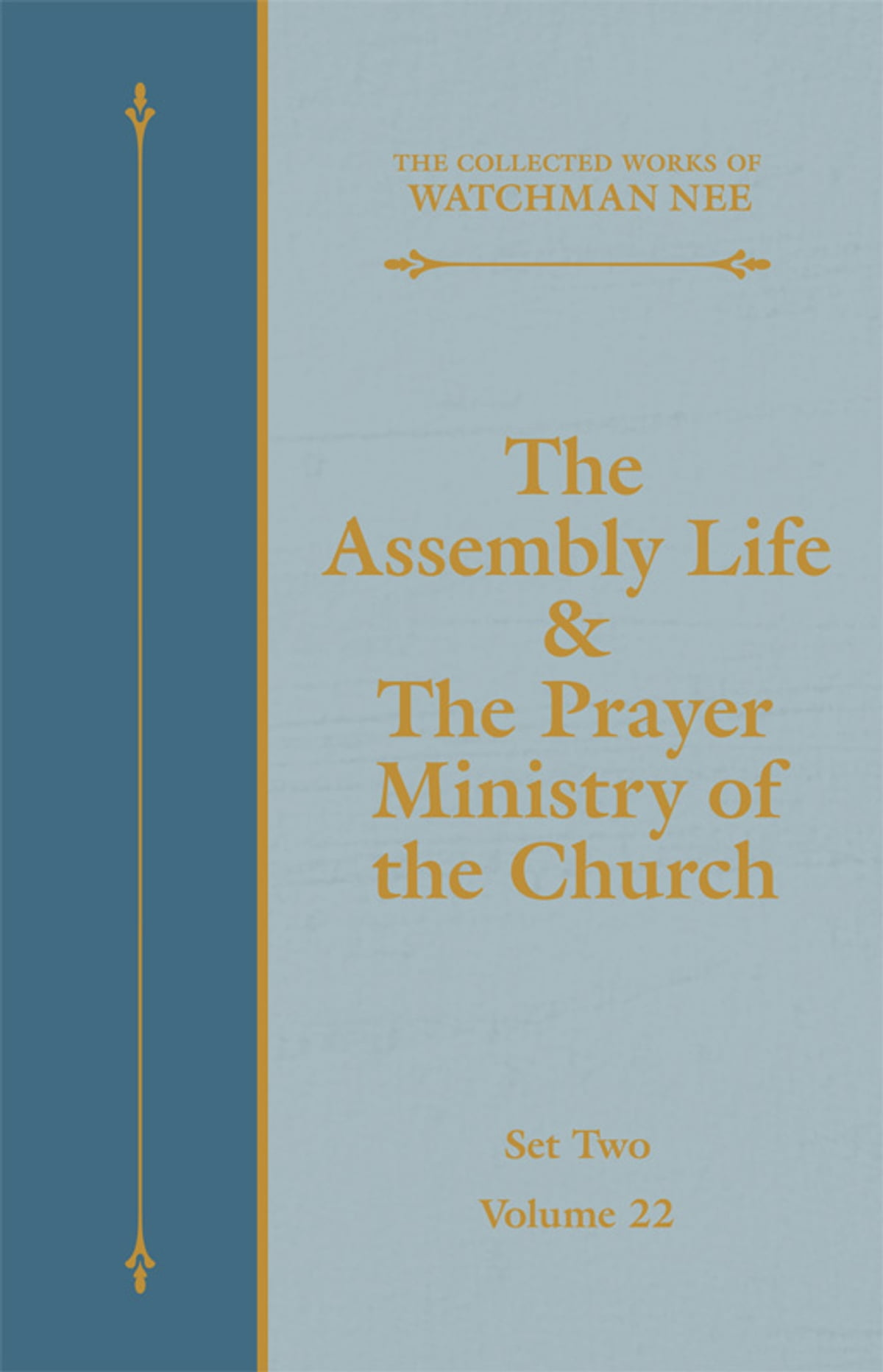Prayer Ministry The Assembly Life The Prayer Ministry Of The Church Ebook By Watchman Nee Rakuten Kobo