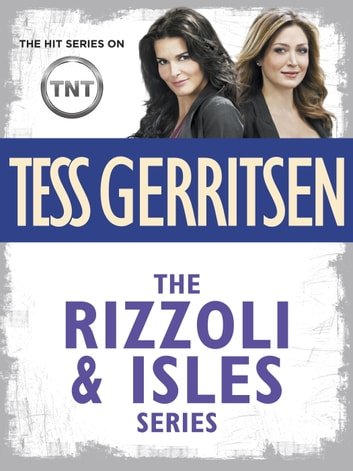 The Rizzoli  Isles Series 11-Book Bundle eBook by Tess Gerritsen
