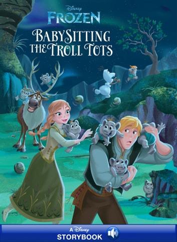 Frozen Anna  Elsa Babysitting the Troll Tots Rakuten Kobo
