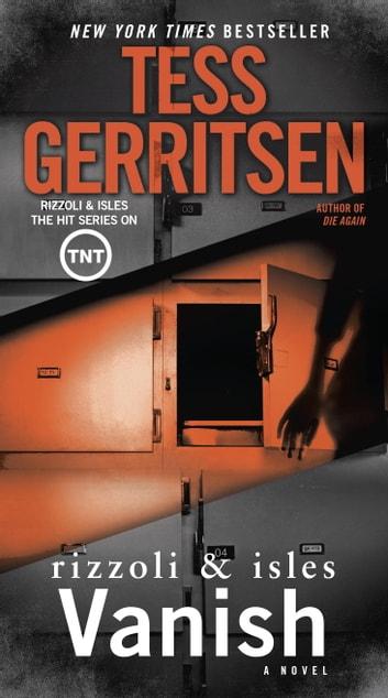 Vanish eBook by Tess Gerritsen - 9780345484758 Rakuten Kobo - presumed guilty tess gerritsen