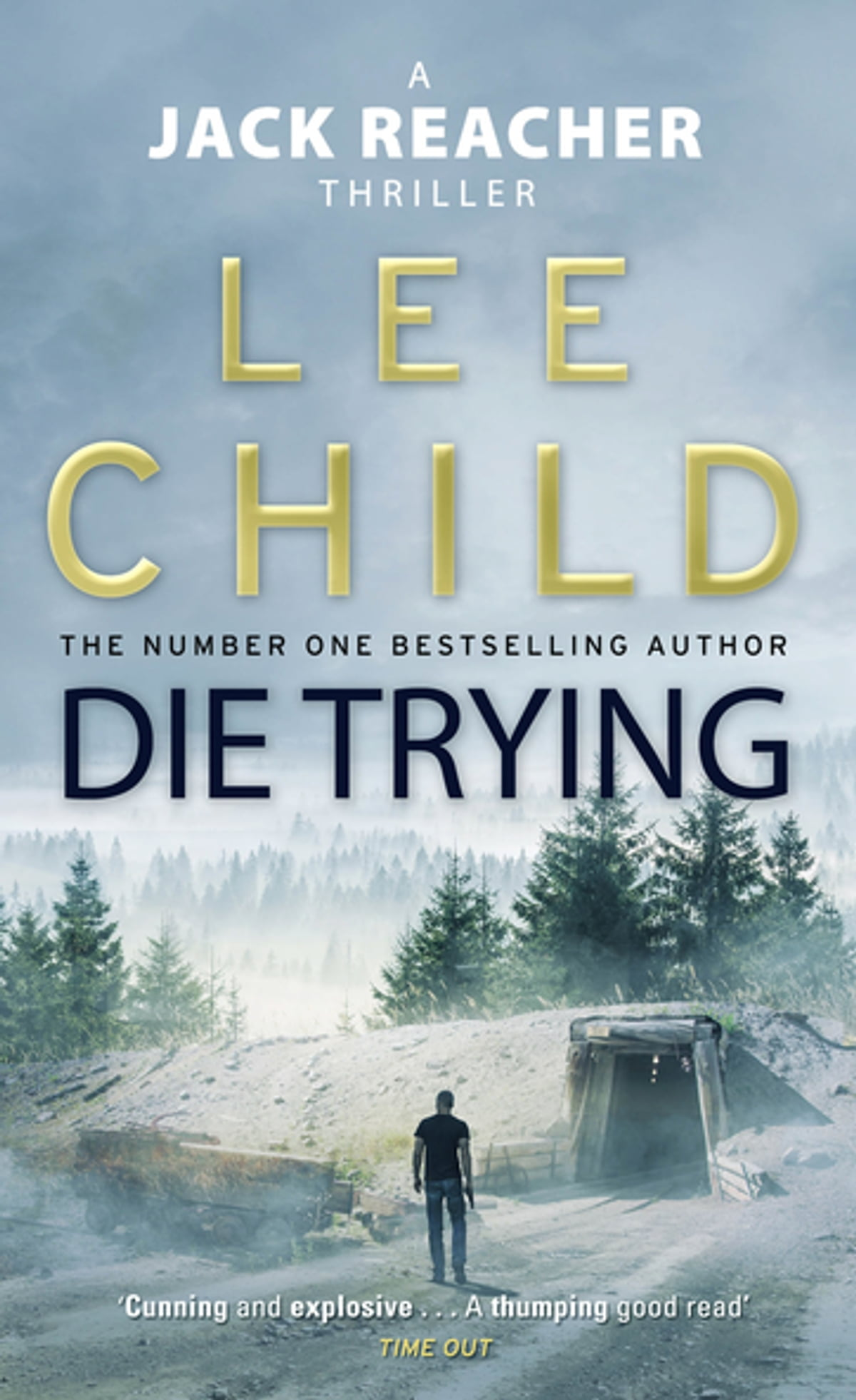Camino Island Livro Die Trying Ebook By Lee Child Rakuten Kobo