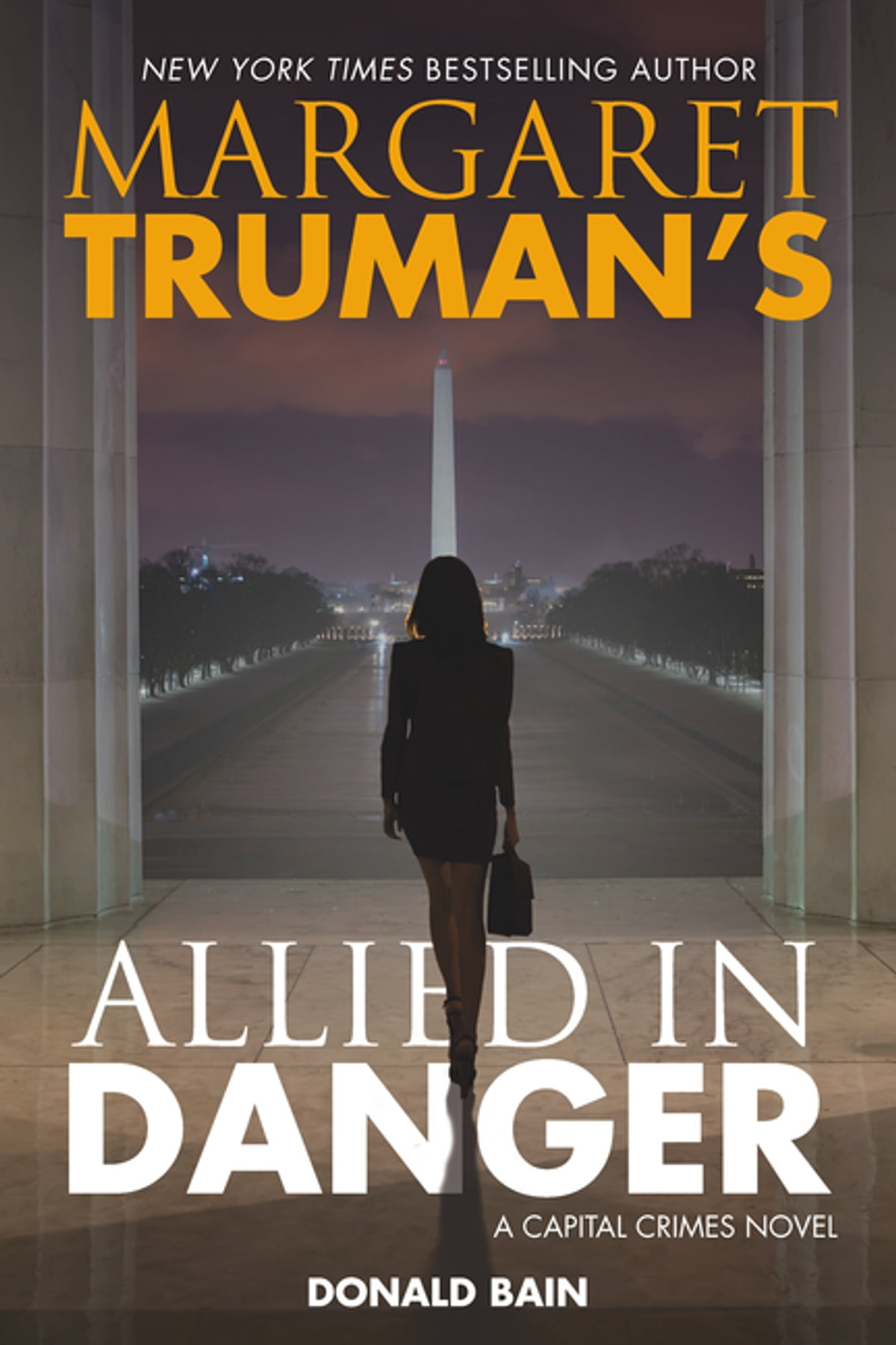 Camino Island Livro Margaret Truman S Allied In Danger Ebook By Margaret Truman Rakuten Kobo