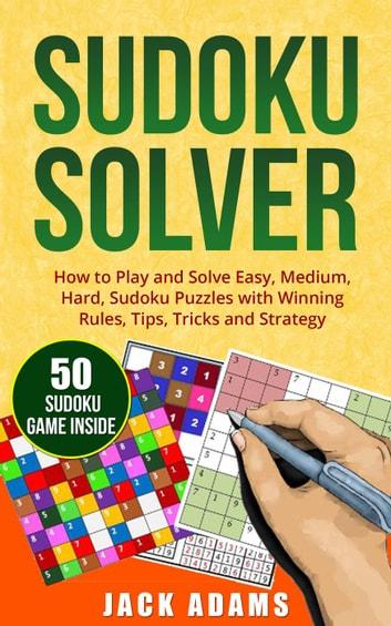 Sudoku Solver How to Play and Solve Easy, Medium  Hard Sudoku